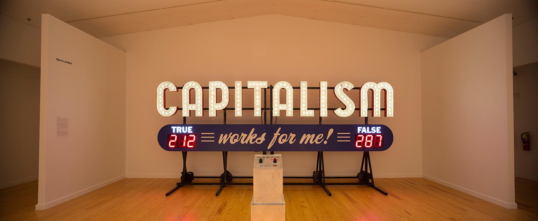 "Steve Lambert, ""Capitalism Works For Me! True/False"", 2011, Aluminum and electrical"